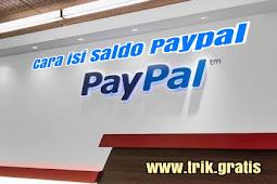 Cara Isi Saldo PayPal Dengan Mudah dan Cepat