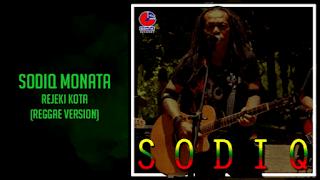Lirik Lagu Sodiq Monata - Rejeki Kota