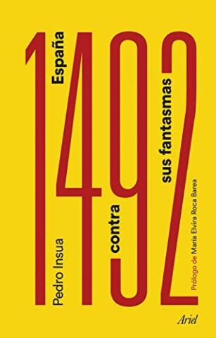 1492. España contra sus fantasmas