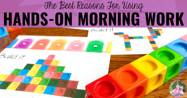 "Picture of math morning work task cards with linking cubes and text that says, ""The Best Reasons For Using Hands-On Morning Work."""
