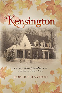 Kensington - a memoir about growing up in a small town by Robert Haydon