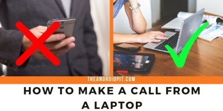 How to Call from Laptop, Make a Call from a Laptop