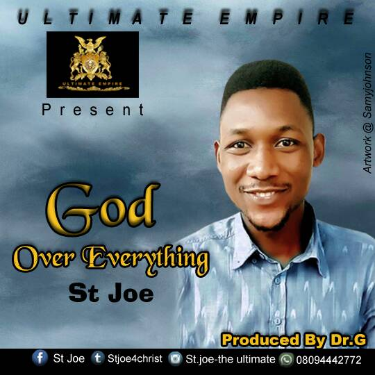 DOWNLOAD MP3 : St. Joe - God Over Everything