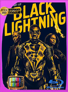 Black Lightning Temporada 1 HD [1080p] Latino [GoogleDrive] SilvestreHD