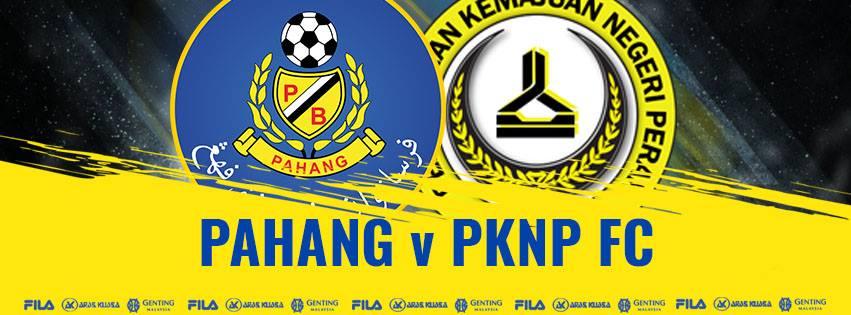 Live Streaming Pahang vs Pknp Piala Malaysia 25.8.2018