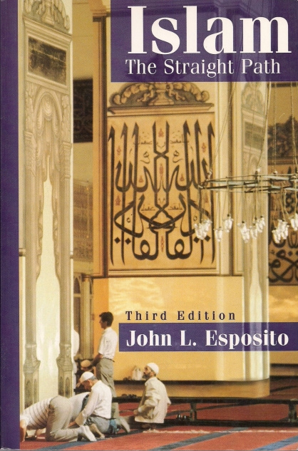 An analysis of an evaluation of the book by john esposito on islam the straight path