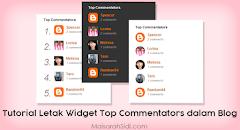 Tutorial Letak Widget Top Commentators dalam Blog Blogspot