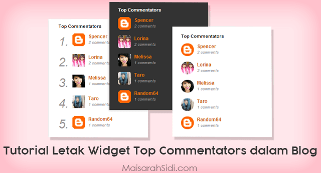 Tutorial Letak Widget Top Commentators dalam Blog Blogspot