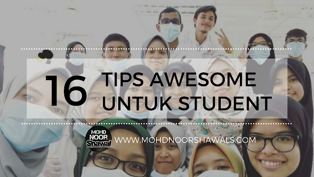 16 Tips Awesome Untuk Student