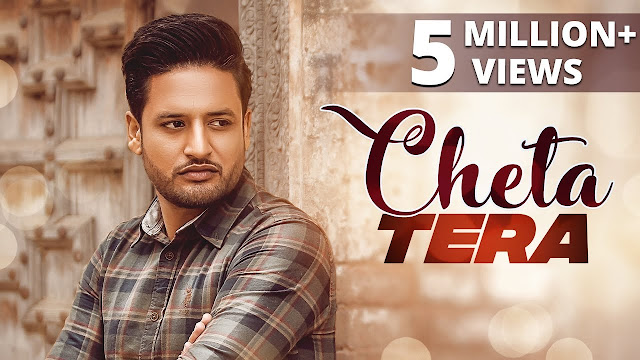 Cheta Tera Song Lyrics | SAJJAN ADEEB  ( Full Song ) || New Punjabi Songs 2018 || Lokdhun