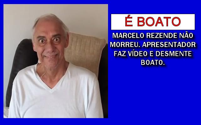 Marcelo Rezende morreu? Não.