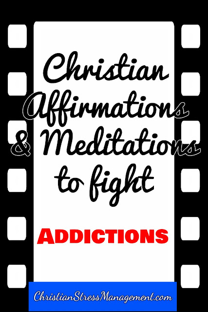 Christian affirmations and Bible verse meditations to fight addictions video