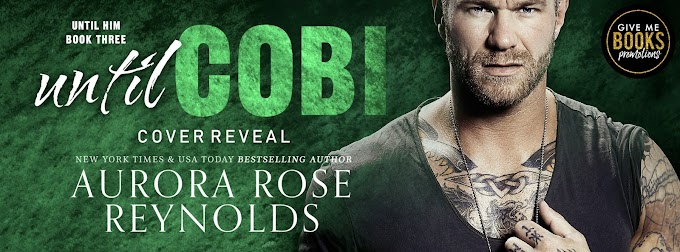 COVER REVEAL PACKET - Until Cobi by Aurora Rose Reynolds
