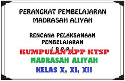 RPP Akidah Akhlak Kelas X, RPP Akidah Akhlak Kelas XI, dan RPP Akidah Akhlak Kelas XII