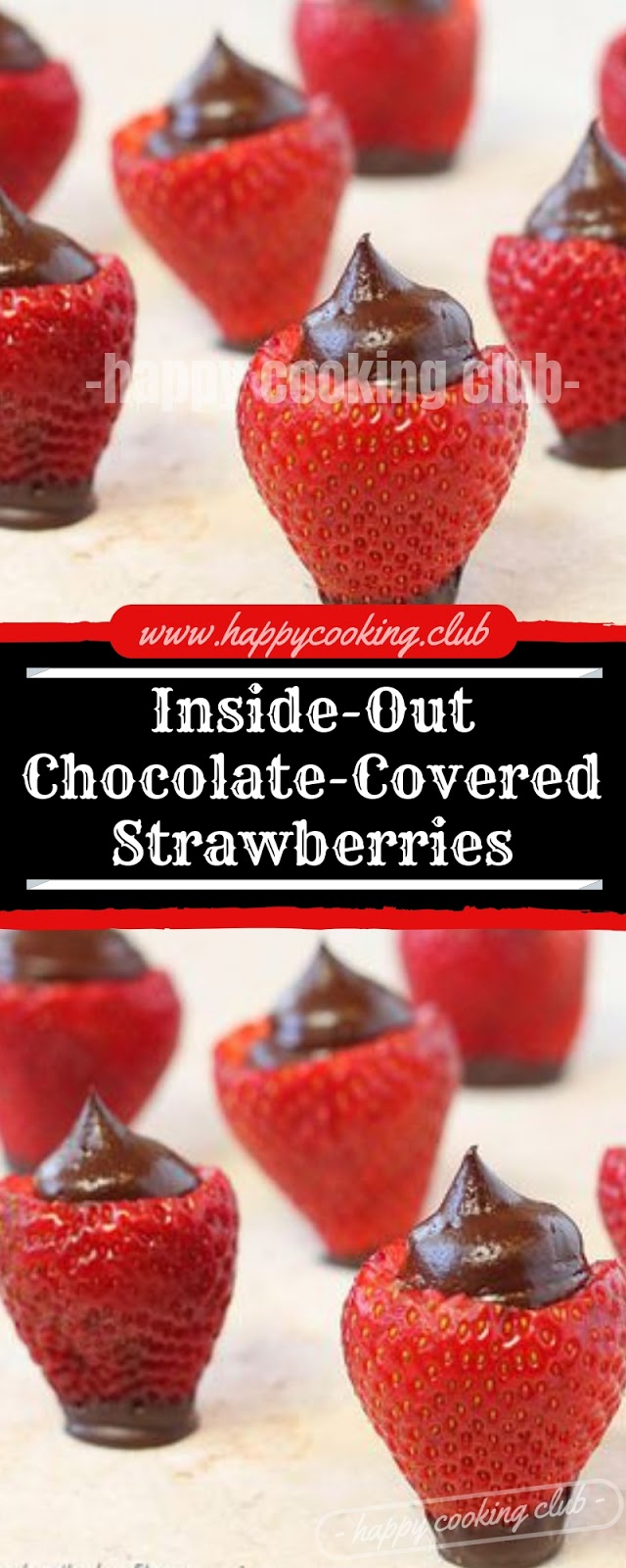 Inside-Out Chocolate-Covered Strawberries