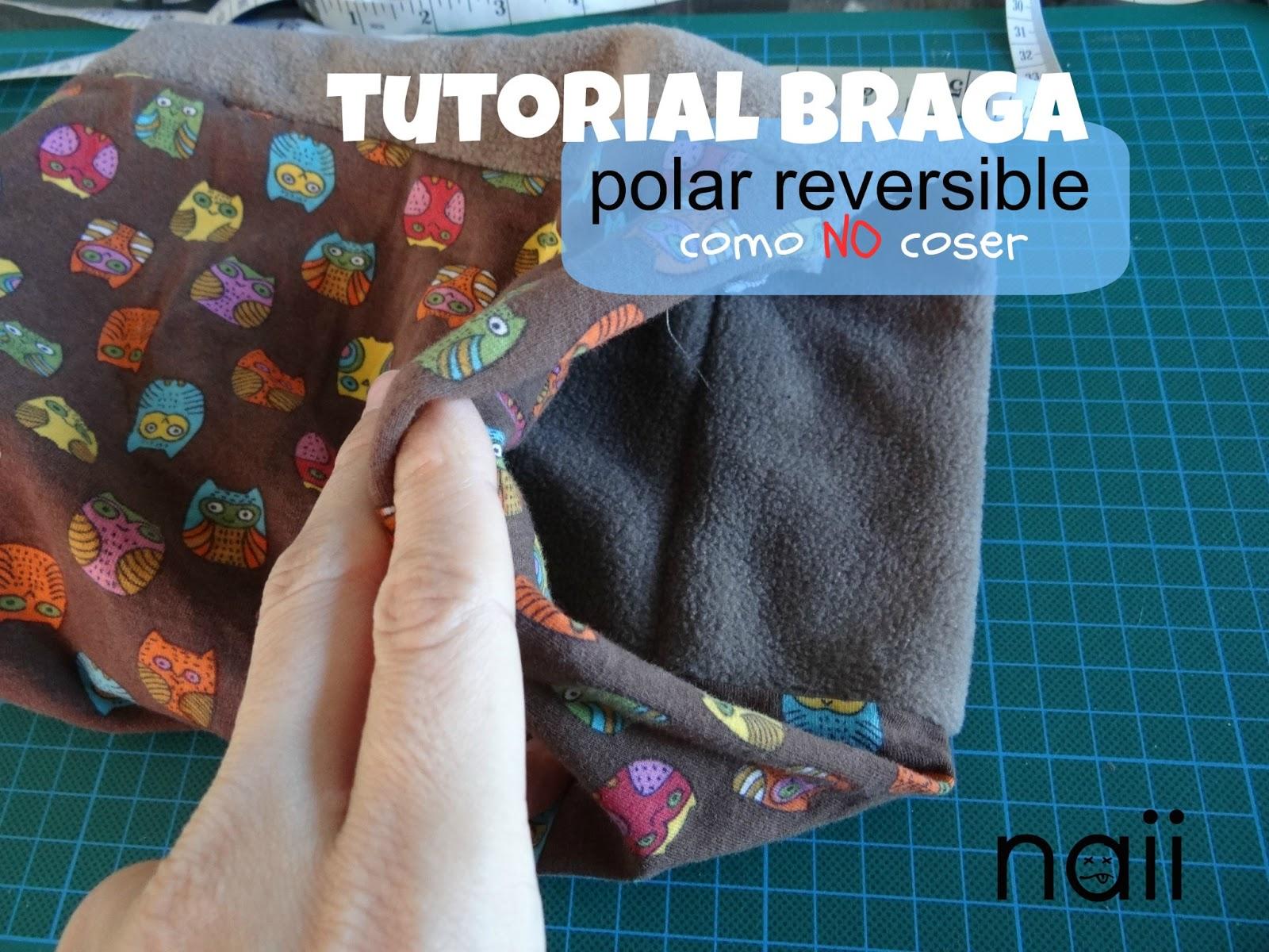 Tutorial como No coser braga polar | Diario de Naii