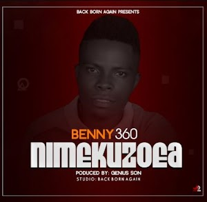 Download new Audio by Benny 360 - Nimekuzoea