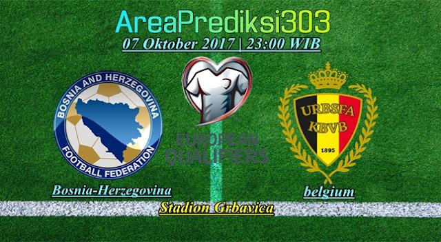 Prediksi Skor Bosnia vs Belgia 07 Oktober 2017