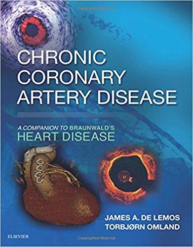 Chronic Coronary Artery Disease: A Companion to Braunwald's Heart Disease, 1e 1