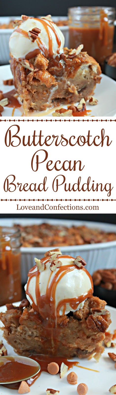 Butterscotch Pecan Bread Pudding from LoveandConfections.com