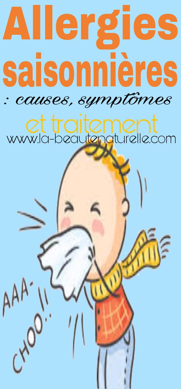 Allergies saisonnières: causes, symptômes et traitement