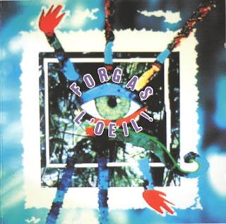 Forgas - 1990 - L'Oeil!