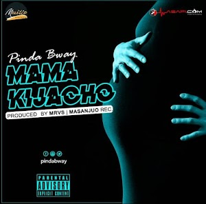 Download Mp3 | Pinda Bway - Mama Kijacho