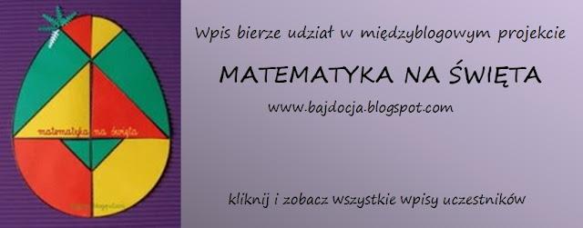 https://bajdocja.blogspot.com/2019/03/matematyka-na-swieta-4-zaproszenie.html?fbclid=IwAR1Lmf-PTidYAD3phsALbKSuoz0DydZCRzDZlRfw7BUbrcXbt5iR08zsOv4