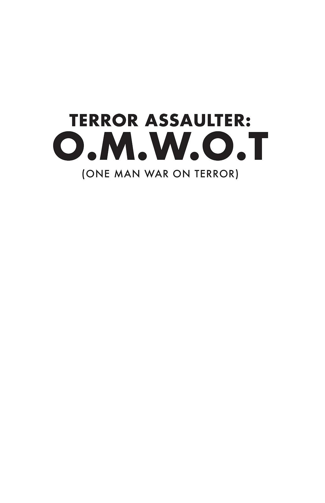 Read online Terror Assaulter: O.M.W.O.T (One Man War On Terror) comic -  Issue # TPB - 3