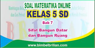 Soal Matematika Online Kelas 5 SD Bab 7 Sifat Bangun Datar dan Bangun Ruang - Langsung Ada Nilainya