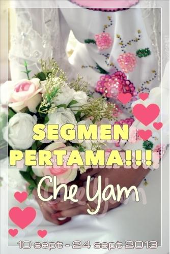 SEGMEN PERTAMA CHE YAM