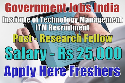 Institute of Technology Management ITM Recruitment 2018