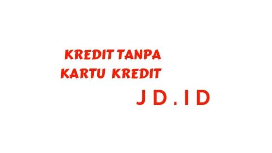 kredit Hp Tanpa Kartu Kredit JD_ID