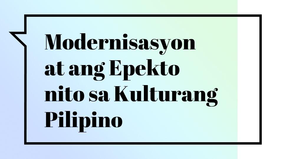 epekto ng modernisasyon ng wikang filipino sa pag aaral