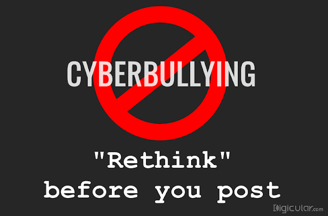 Stop cyberbullying Rethink before you post