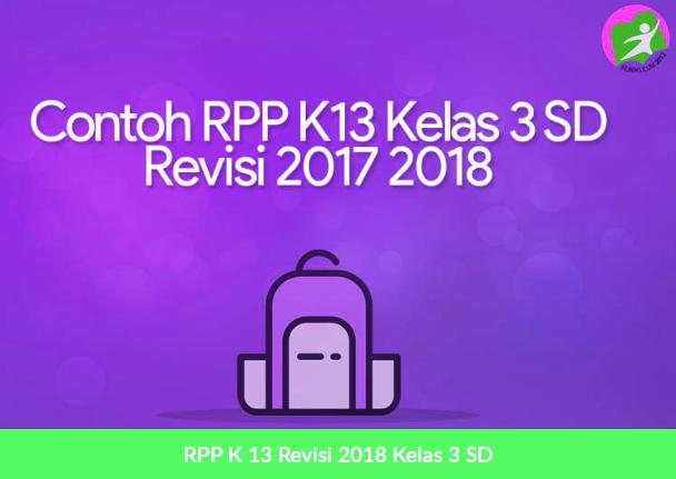 RPP K 13 Revisi 2018 Kelas 3 SD