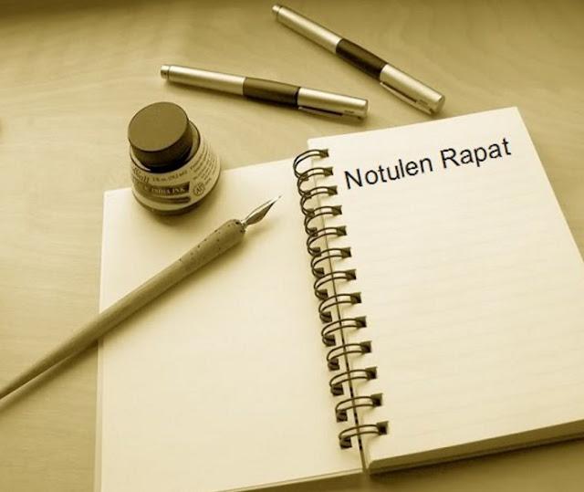 Notulen Rapat  Pengertian, Fungsi, Tugas, Isi dan Contoh Notulen yang Baik dan Benar