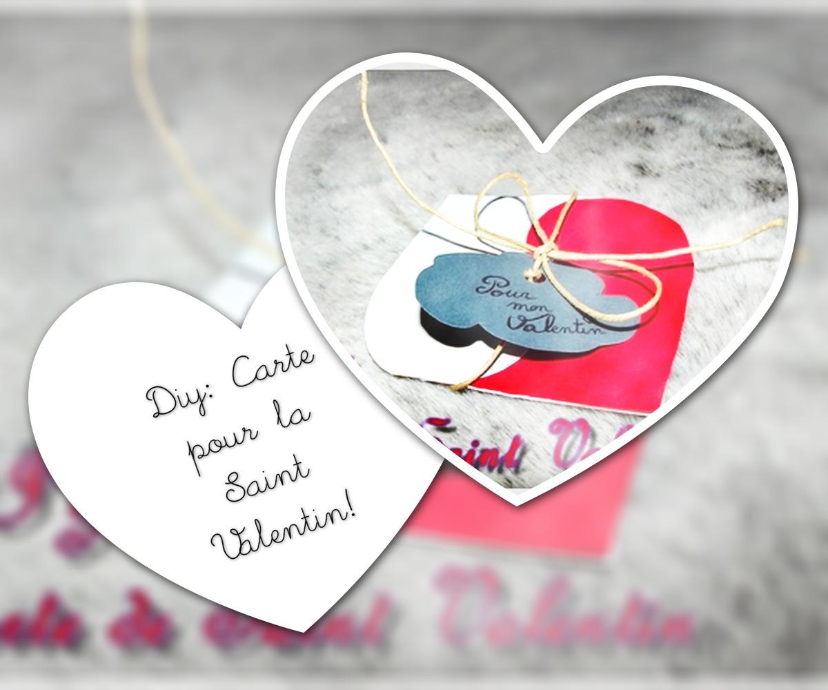 Diy: Carte pour votre Valentin / Valentine