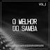 Baixar – VA – O Melhor do Samba: Vol. 1 – 2016