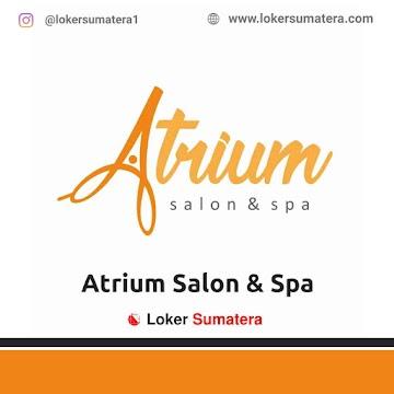 Lowongan Kerja Banda Aceh: Atrium Salon & Spa Mei 2021