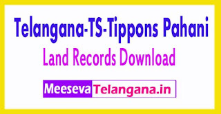 Telangana-TS-Tippons Pahani-Land Records Tippons-Records Free Download mabhoomi