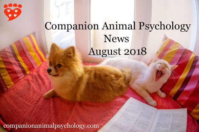 Companion Animal Psychology News August 2018