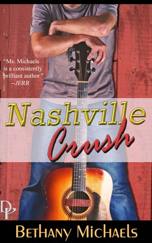 Nashville Crush (Bethany Michaels)
