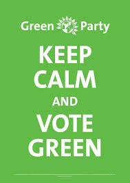 Keep Calm And Vote Green