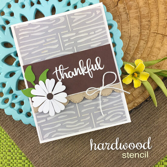 Thankful  Card by Jennifer Jackson | Hardwood Stencil, Thankful Thoughts Stamp Set and Flower Trio Die Set by Newton's Nook Designs #newtonsnook #handmade