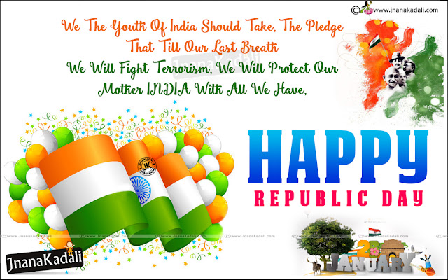 New 2017 Republic Day Quotes and Greetings,Best Telugu 2017 Republic Day Wallpapers and Quotations images,Nice Independence Day Quotes Online,Republic Day Quotes Images Online,Nice Republic Day Messages for WhatsApp,January 26th Republic Day Greetings and Messages, Happy epublic day in english