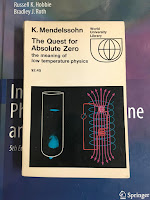 The Quest for Absolute Zero,  by Kurt Mendelssohn, superimposed on Intermediate Physics for Medicine and Biology.