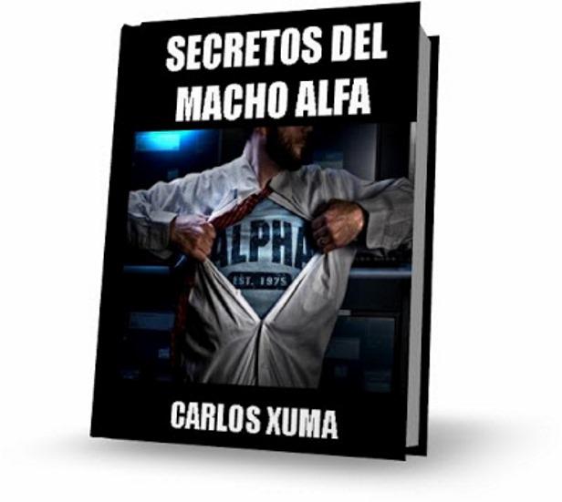 Secretos del Macho Alfa – Carlos Xuma