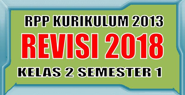 Download RPP K13 SD Kelas 2 Semester 1 Revisi Tahun 2018