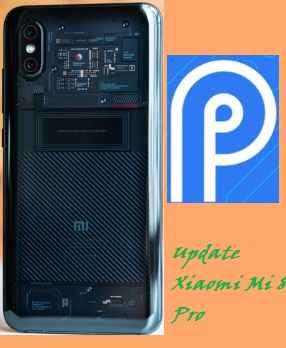 تفليش ،وتحديث ،جهاز، شاومي ،Firmware، Update، Xiaomi ،Mi 8، Pro، to، Android ،9.0